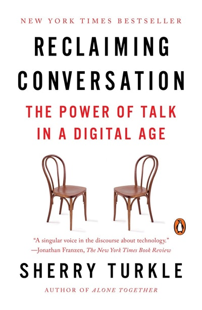 Reclaiming Conversation by Sherry Turkle - Penguin Books ...