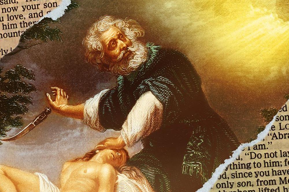 Why Did God Tell Abraham to Kill Isaac?