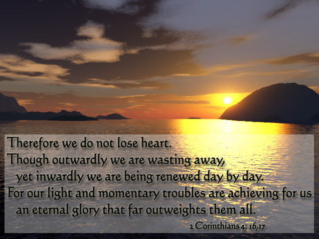 07.05.11 // Daily S.O.A.P. (2 Corinthians 4:16-18 ...
