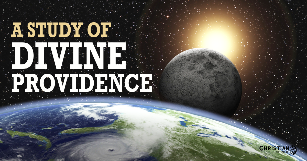 A Study of Divine Providence : Christian Courier