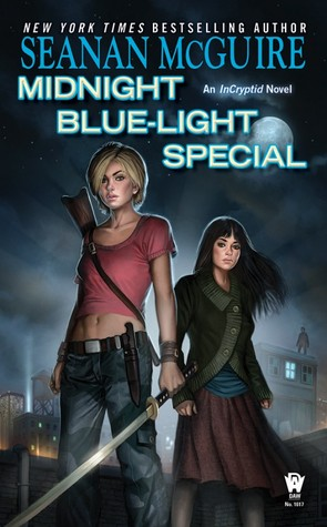 Midnight Blue-Light Special (InCryptid, #2) by Seanan McGuire — Reviews, Discussion, Bookclubs ...