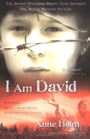 I Am David by Anne Holm — Reviews, Discussion, Bookclubs, Lists