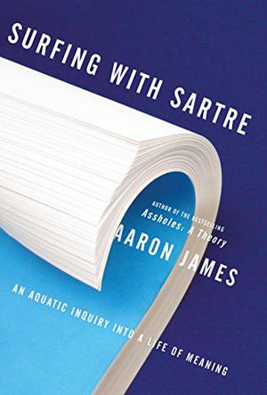 SURFING WITH SARTRE | Kirkus Reviews