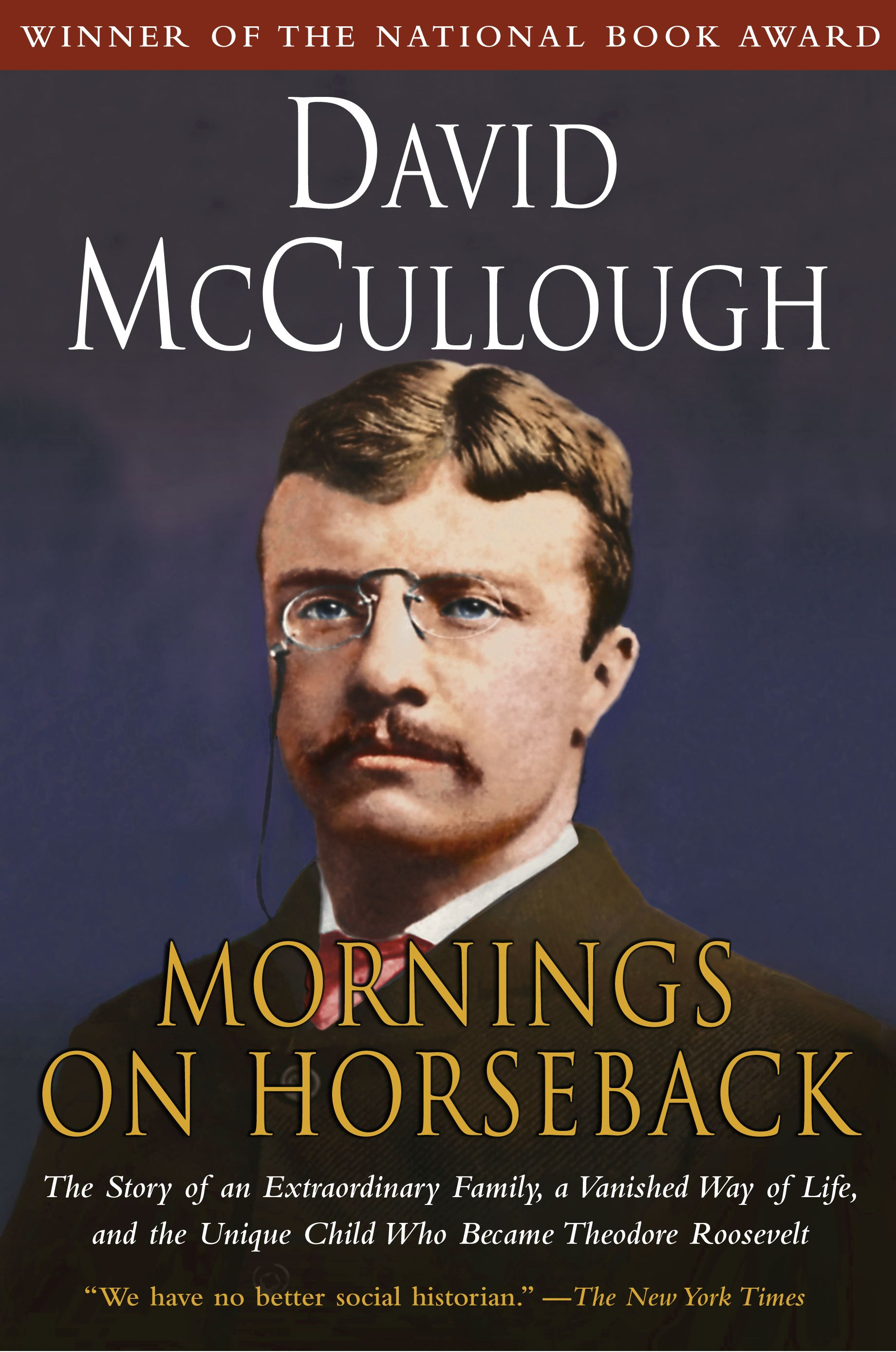 Mornings on Horseback | Book by David McCullough | Official Publisher Page | Simon & Schuster