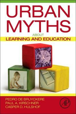 Urban Myths About Learning and Education : Pedro de Bruyckere ...