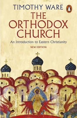 The Orthodox Church : Timothy Ware : 9780141980638