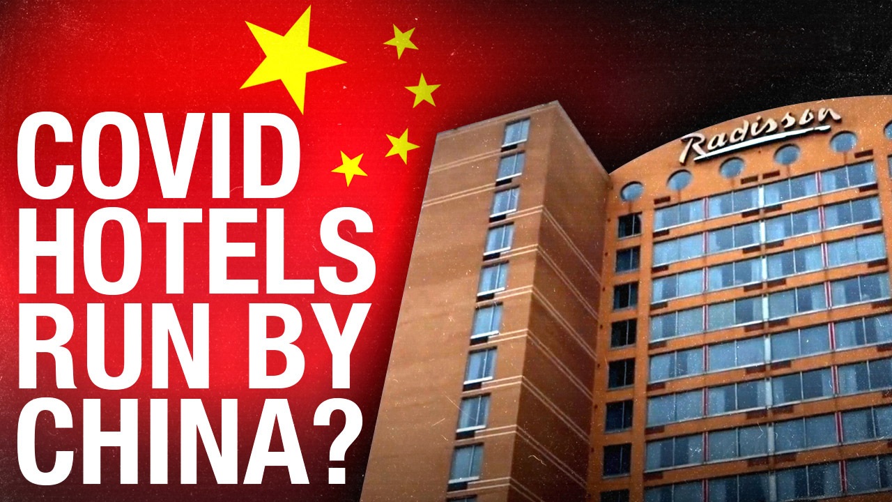Canadian quarantine hotel owned by Chinese Communist Party ...