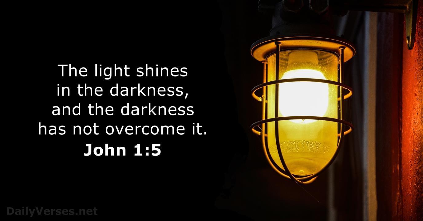 John 1:5 - Bible verse of the day - DailyVerses.net