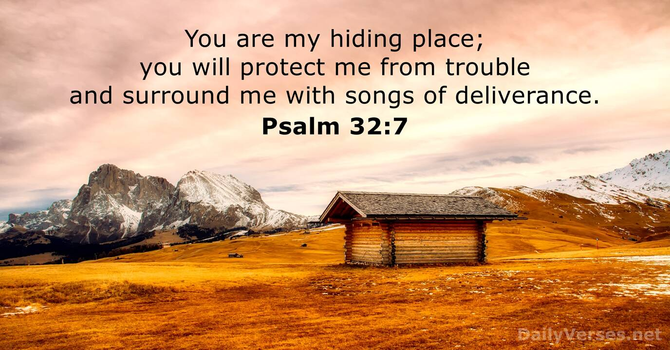 Psalm 32:7 - Bible verse of the day - DailyVerses.net