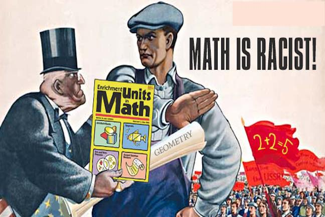 This Doesn't Add Up: Liberals Think Math Is Racist - Def-Con News