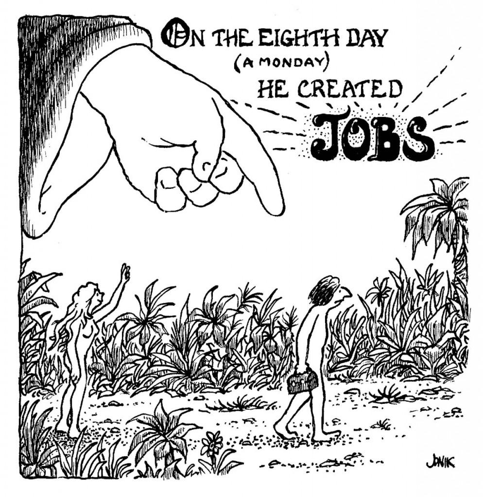 God Creates Jobs | Dissident Voice