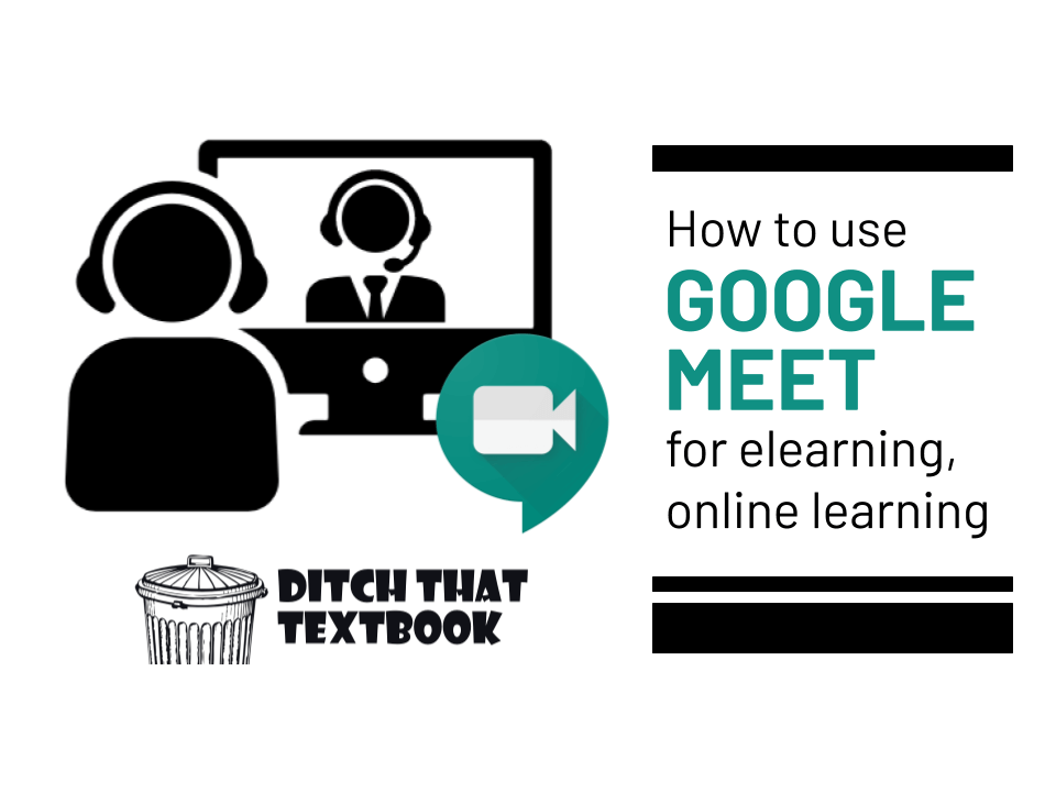 How to use Google Meet for elearning, online learning ...