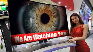 Smart t.v.'s have secret cameras in them & are watching ...