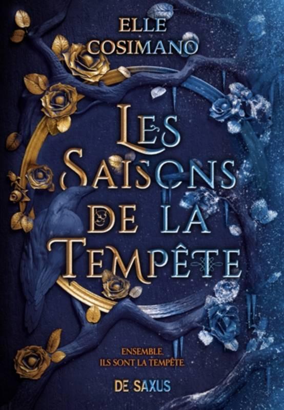 Livre: Les Saisons de la Tempête, Elle Cosimano, De Saxus ...