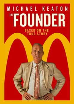 Viewing Guide: The Founder (Film Study) ---> McDonald's & Story of Ray Kroc