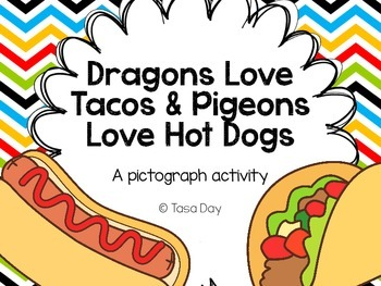Dragons Love Tacos & Pigeons Love Hot Dogs! A... by Great ...