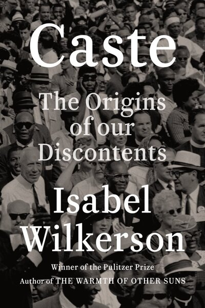Caste: The Origins of Our Discontents / Каста: истоки ...
