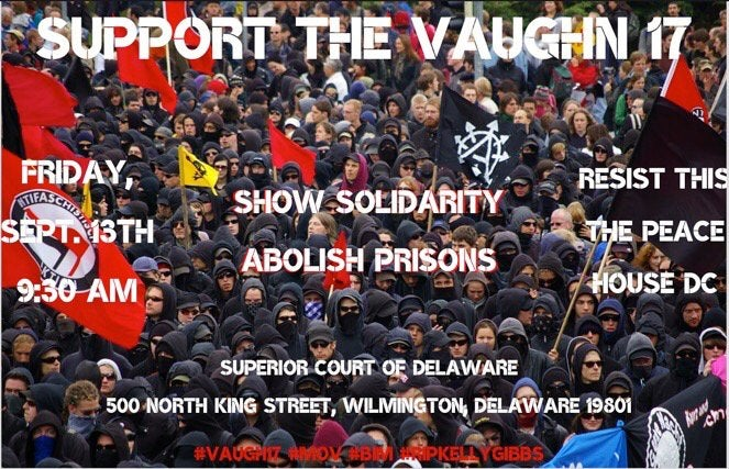 Solidarity with the Vaughn 17! : COMPLETEANARCHY