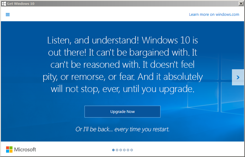 Windows 10 upgrade notices are getting out of hand. : funny