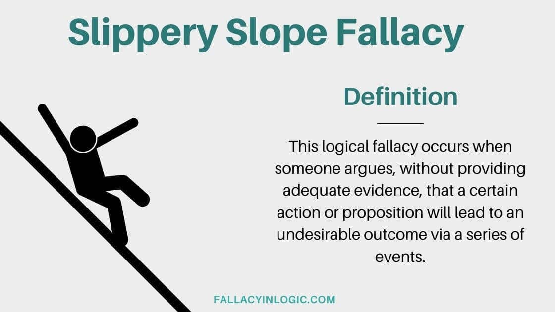 What Is The Slippery Slope Fallacy? Definition and ...