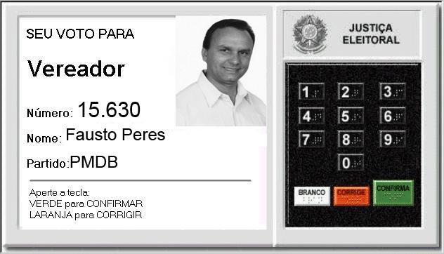 Fausto Peres 15.630 | Com a Política a gente não brinca!