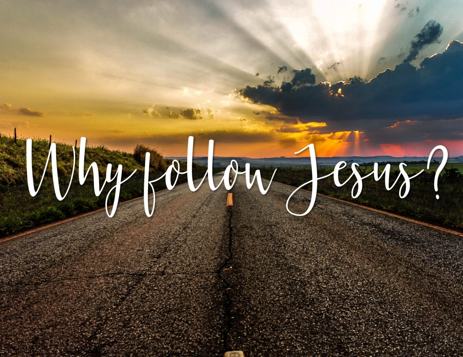 """""""Why Follow Jesus"""" A Sermon by Dr. Craig Sherouse 