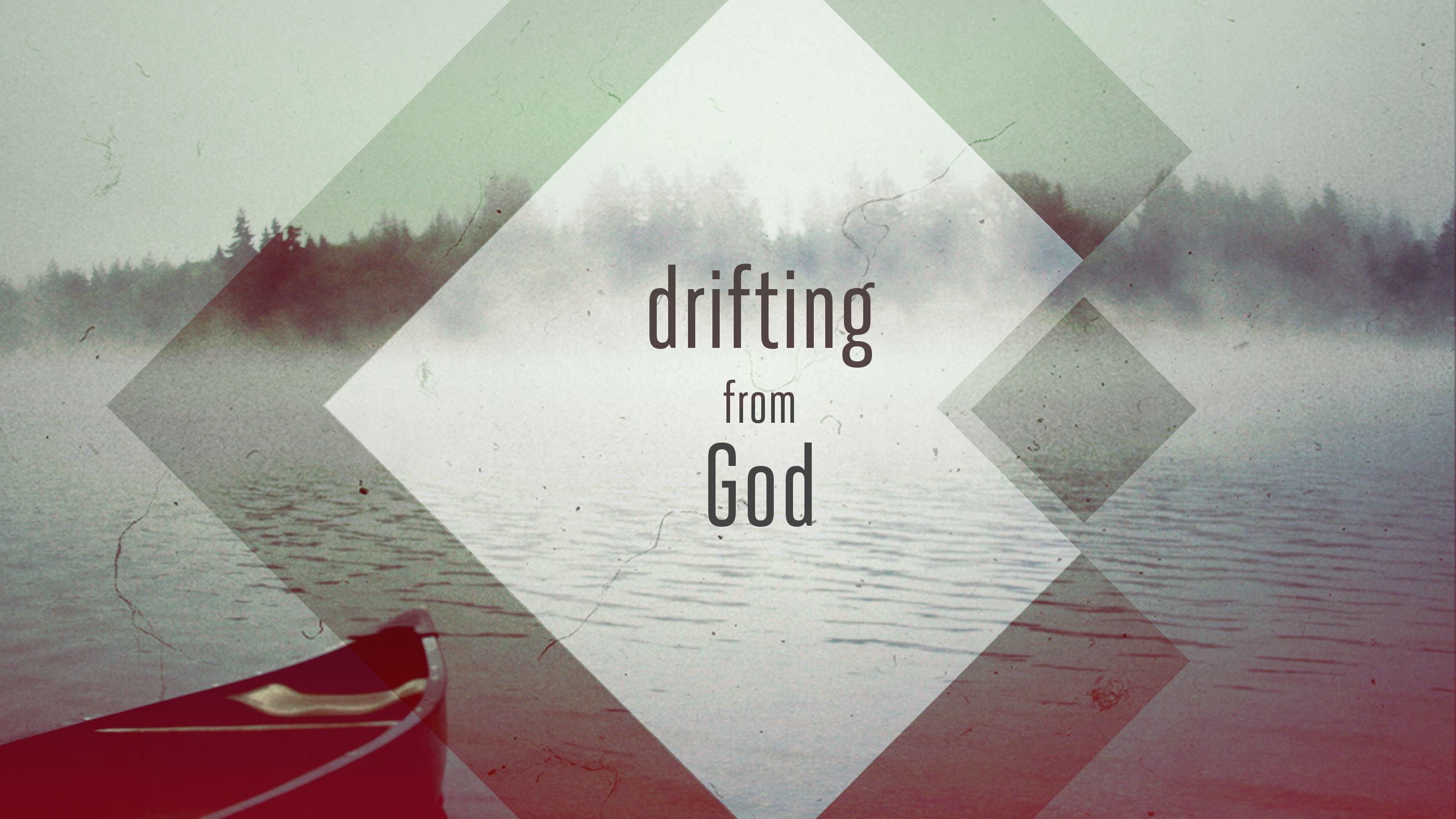 Drifting from God