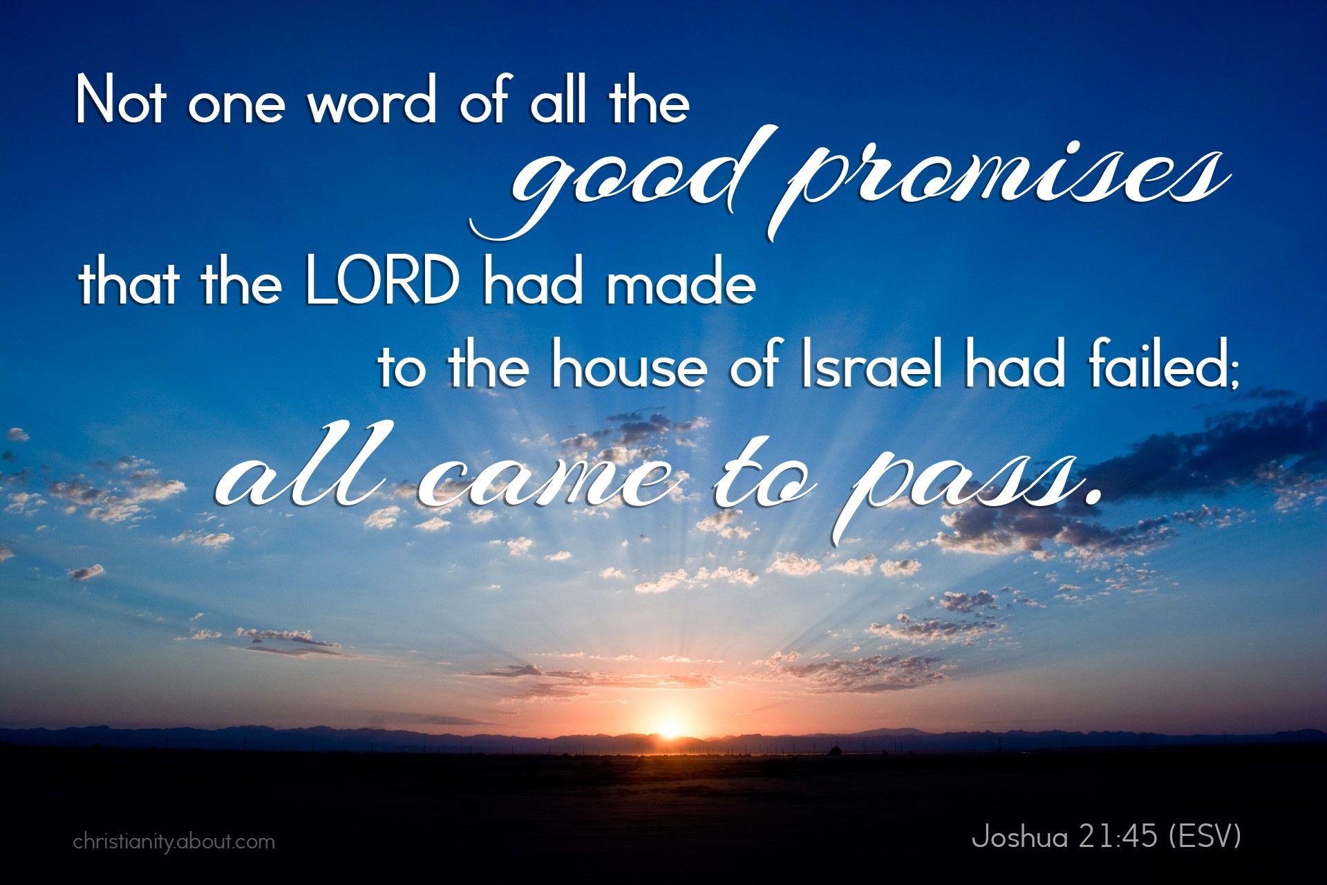 God Never Fails—Joshua 21:45—Verse of the Day