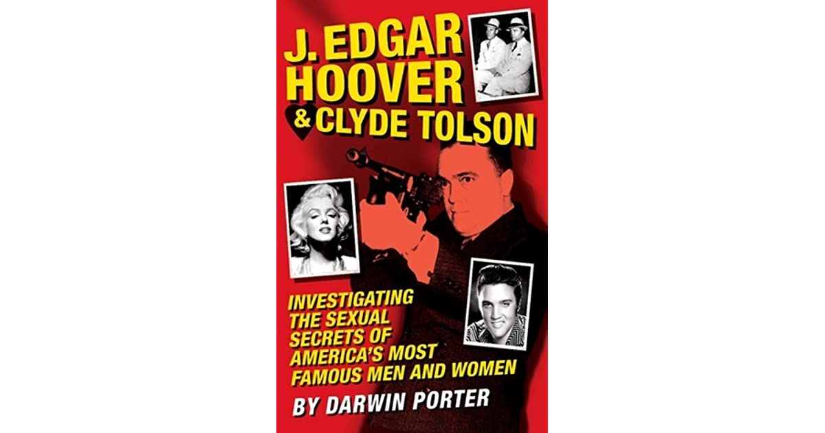 J. Edgar Hoover & Clyde Tolson: Investigating the Sexual ...
