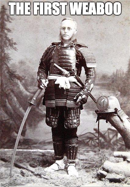Image tagged in weaboo,japanaholic,japan,otaku,samurai,white - Imgflip