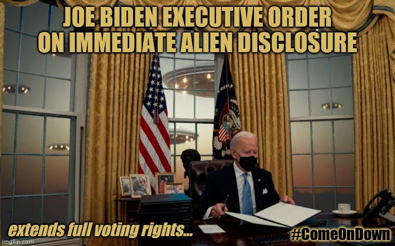 Believe in UFOs? Ready for Alien Disclosure? Joe Biden ...