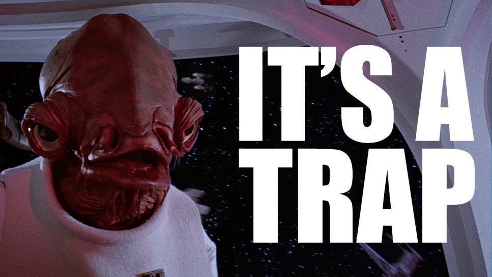 It's A Trap! | Know Your Meme