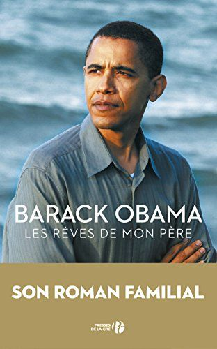 Télécharger Les Rêves de mon père PDF livre En ligne by ...
