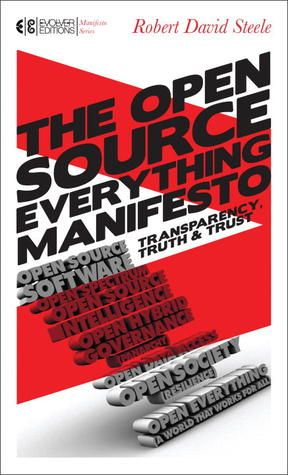 [PDF DOWNLOAD] The Open-Source Everything Manifesto: Transparency, Truth, and Trust by Robert ...