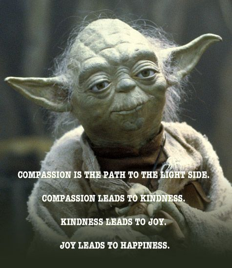 Compassion is the path... | Favorite movie quotes, Star ...