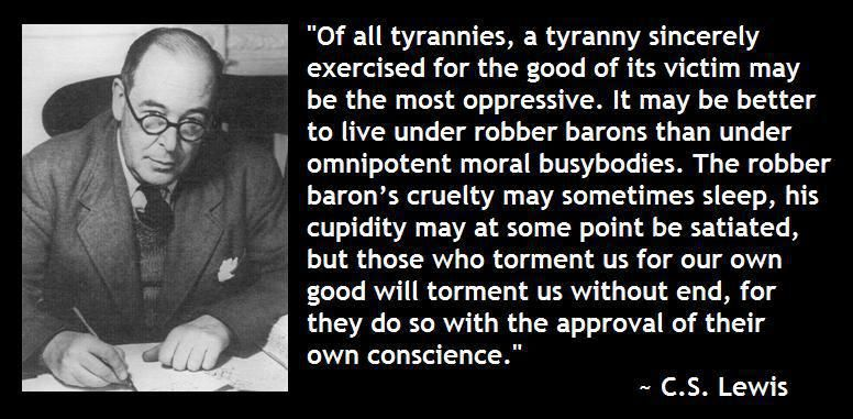 cs lewis worst tyranny - Google Search | Graphic quotes ...