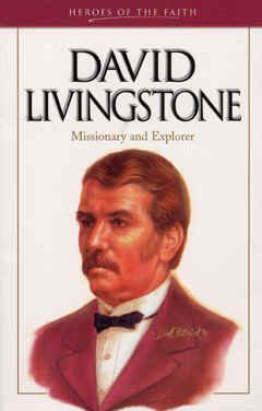 """Image: Front Cover of the Book, """"David Livingstone ..."""