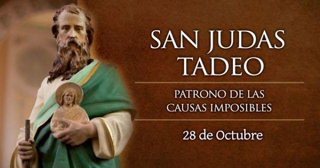 SAN JUDAS TADEO, 28 DE OCTUBRE, PATRONO DE LAS CAUSAS ...