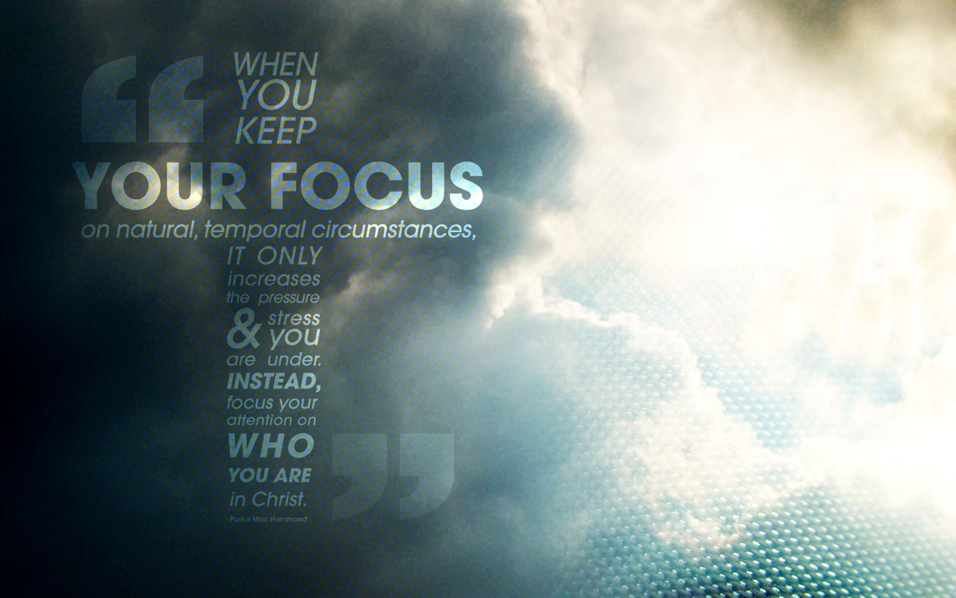 Focus your attention on who you are in Christ. // A new ...