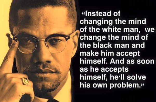 clae (@clae48) | Twitter (With images) | Malcolm x quotes, Black knowledge, Positive inspiration