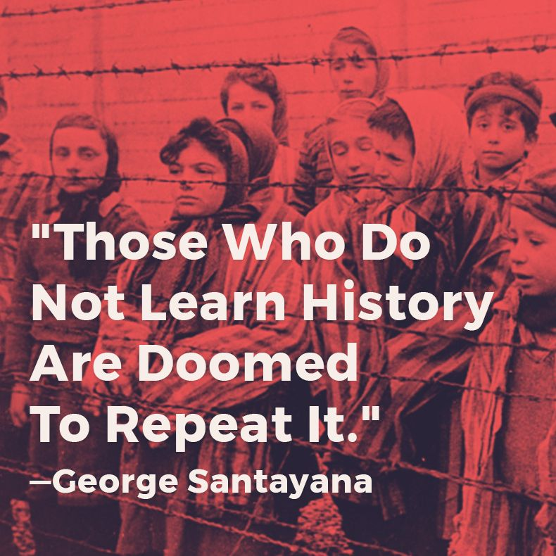 """Those who do not learn history are doomed to repeat it."" - George Santayana #quote #history ..."