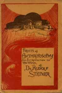 fruits of anthroposophy rudolph Steiner | The proclamation ...