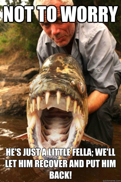 """River Monsters Meme"" 