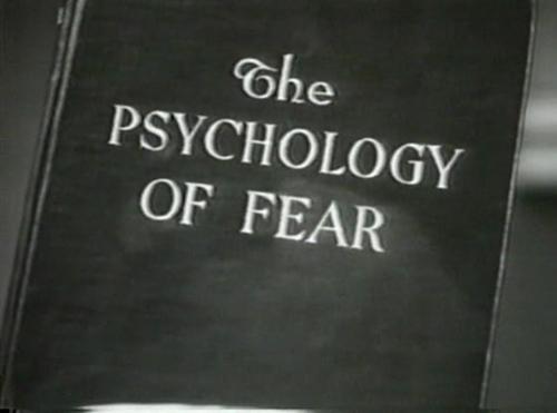 psychology of fear | Psychology, Fear, Penny dreadful