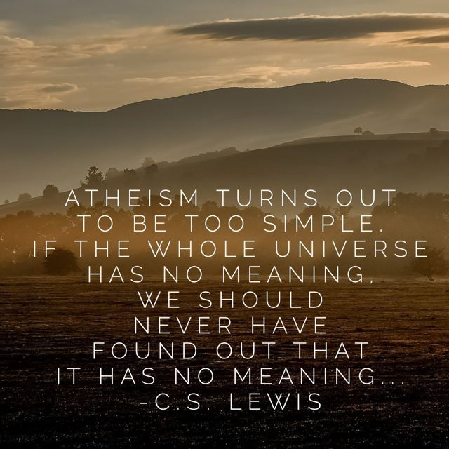 Pin by Rebekah Johnson on Beliefs and Convictions | Cs lewis, Atheism, Evangelism