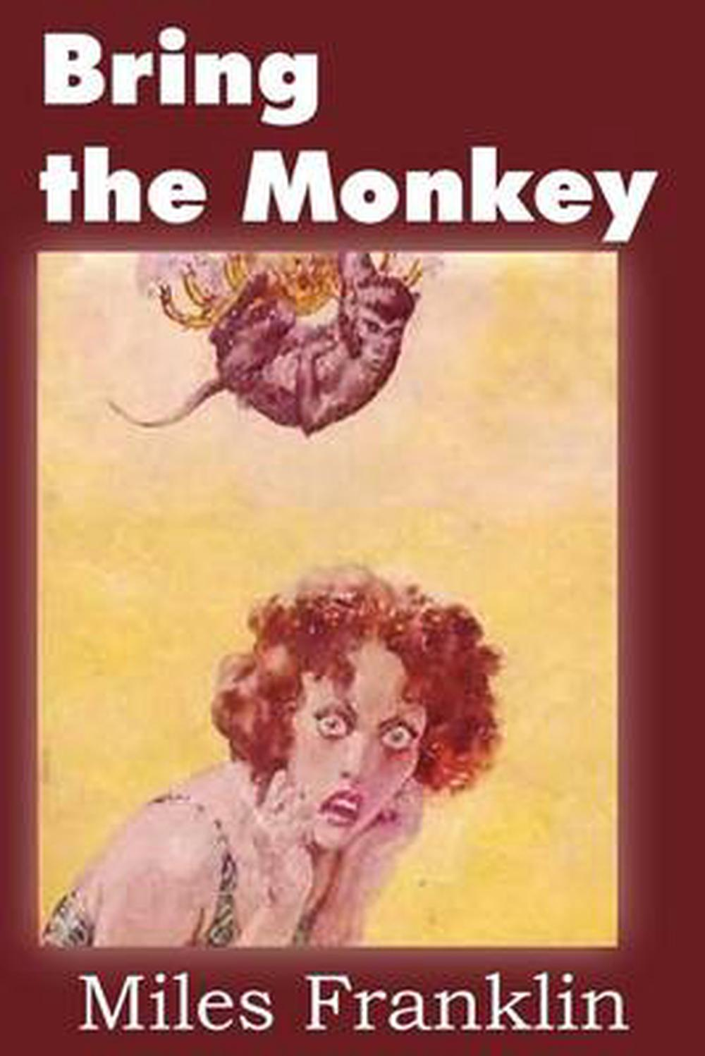 Bring the Monkey by Miles Franklin (English) Paperback ...