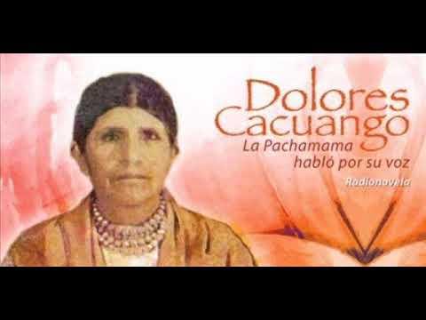 DOLORES CACUANGO 0001 - YouTube