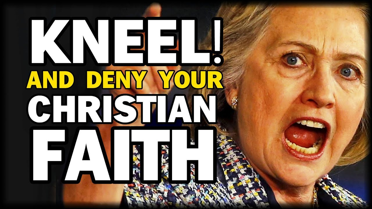 HILLARY: CHRISTIANS IN AMERICA MUST DENY THEIR FAITH IN ...