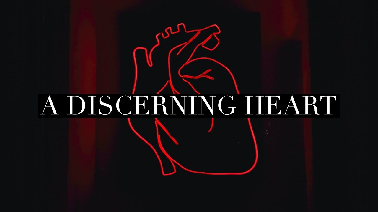 A Discerning Heart - YouTube