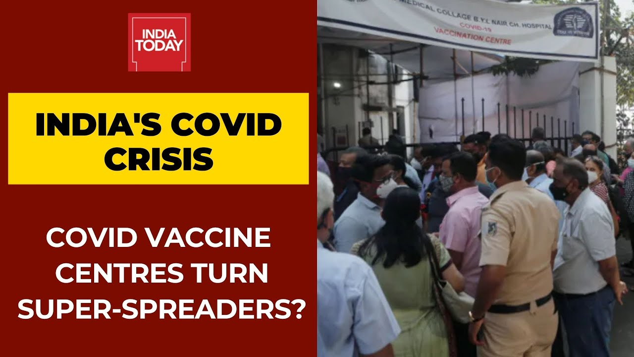 Coronavirus Crisis: Could Crowded Covid-19 Vaccine Centres Turn Super-spreaders? - YouTube